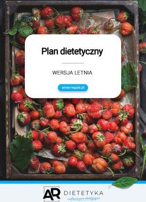 Plan dietetyczny - wersja letnia