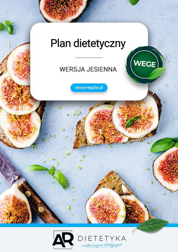 Plan dietetyczny - wersja Jesienna WEGE